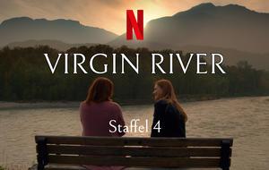 Virgin River   Staffel 4: Start, Trailer, Besetzung und Handlung
